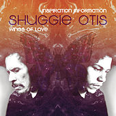 Inspiration Information / Wings Of Love by Shuggie Otis