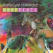 Play & Download Hoofbeats by Marie-Lynn Hammond | Napster
