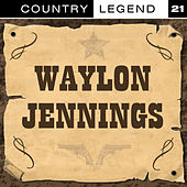 Country Legend Vol. 21 von Waylon Jennings