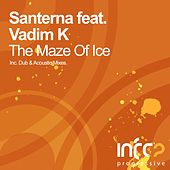 Play & Download The Maze Of Ice (feat. Vadim K) by Santerna | Napster