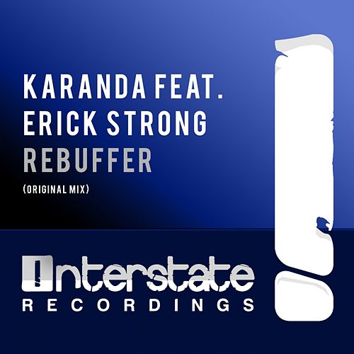 Play & Download Rebuffer (feat. Erick Strong) by Karanda | Napster