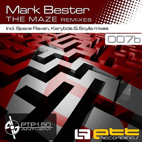 Play & Download The Maze Remixes by Mark Bester | Napster