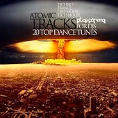 Play & Download Atomic Tracks - EP by Various Artists | Napster