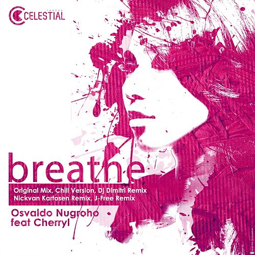 Play & Download Breathe (feat. Cherryl) by Osvaldo Nugroho | Napster