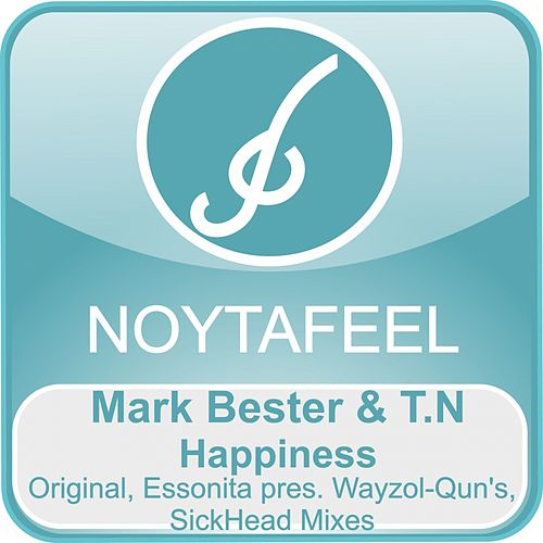 Play & Download Happiness (feat. T.N) by Mark Bester | Napster