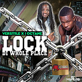 Lock Di Whole Place - Single by I-Octane
