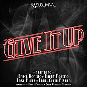 Play & Download Give It Up by Erick Morillo | Napster