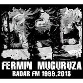 Play & Download Radar FM 1999-2014 by Fermin Muguruza | Napster