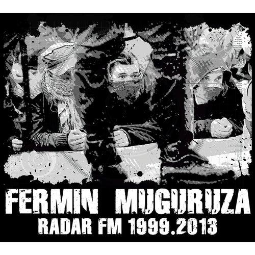Radar FM 1999-2014 by Fermin Muguruza