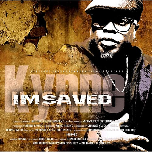 Play & Download I'msaved by Kynne | Napster