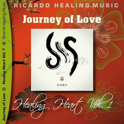 Play & Download Journey of Love - Healing Heart, Vol.1 by Ricardo M. | Napster