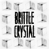 Play & Download Brittle Crystal by Everything is made in China | Napster