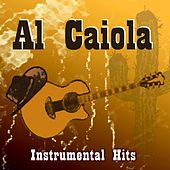 Play & Download Instrumental Hits by Al Caiola | Napster