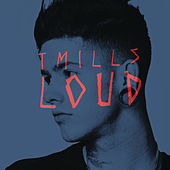 Loud by Travis Mills