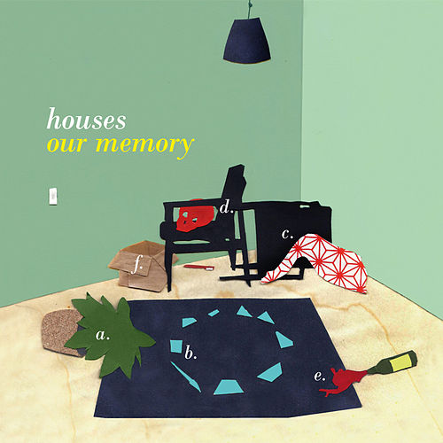 Play & Download Our Memory by Houses | Napster