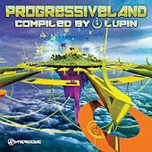 Play & Download Progressive Land (Compiled by Lupin) by Various Artists | Napster
