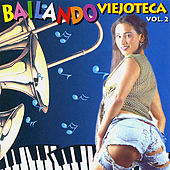 Bailando Viejoteca, Vol.2 by Various Artists