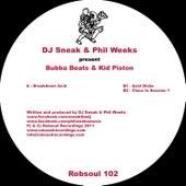 Play & Download Bubba Beats & Kid Piston by DJ Sneak | Napster