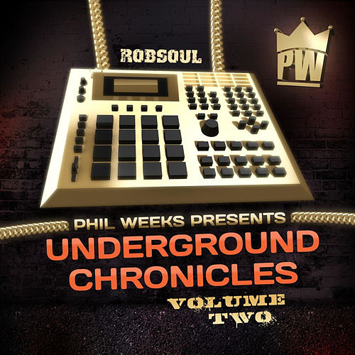 Play & Download Phil Weeks presents Underground Chronicles Vol.2 by Various Artists | Napster