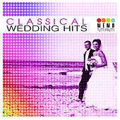 Classical Wedding Hits by Various Artists