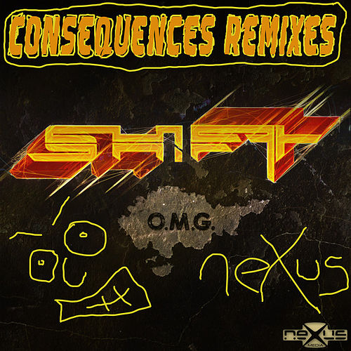 Play & Download Consequences Remixes by Shift | Napster