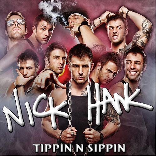 Play & Download Tippin N Sippin by Nick Hawk | Napster