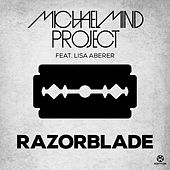 Play & Download Razorblade by Michael Mind Project | Napster
