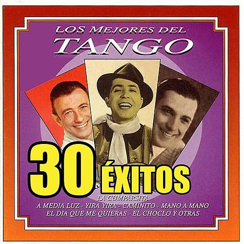 Play & Download Los Mejores del Tango by Various Artists | Napster
