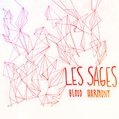 Play & Download Blood Harmony by Les Sages | Napster