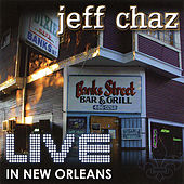 Live in New Orleans by Jeff Chaz