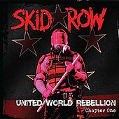 United World Rebellion - Chapter One by Skid Row