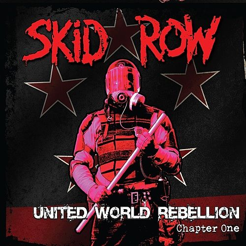 Play & Download United World Rebellion - Chapter One by Skid Row | Napster