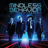 Play & Download All Around The World by Mindless Behavior | Napster