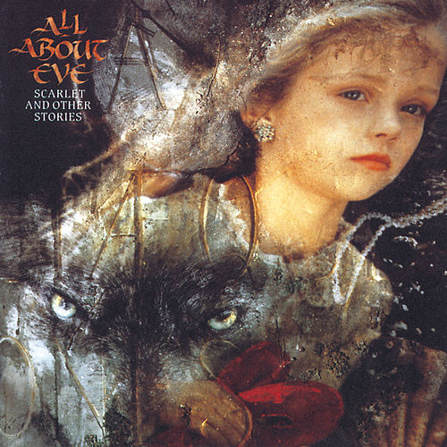 Play & Download Scarlet And Other Stories by All About Eve | Napster