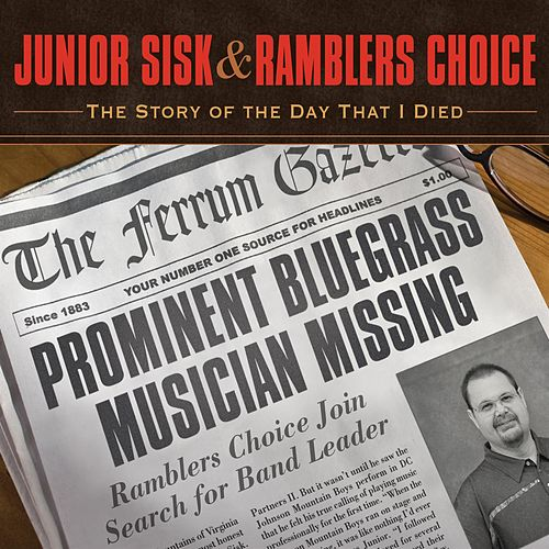The Story Of The Day That I Died by Junior Sisk