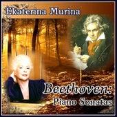 Beethoven: Piano Sonatas by Ekaterina Murina