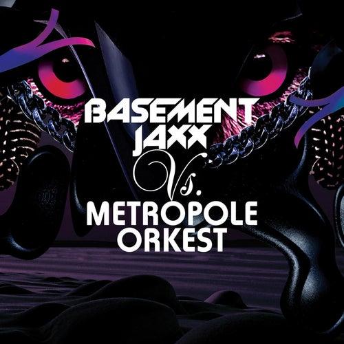 Basement Jaxx Vs. Metropole Orkest by Basement Jaxx