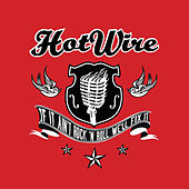 Play & Download If It Ain't Rock'n'Roll, We'll Fix It by Hotwire | Napster