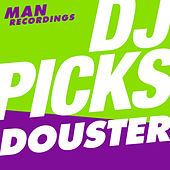 Man Recordings DJ-Picks #2 - Douster by Various Artists