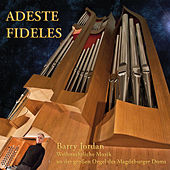 Adeste Fideles by Barry Jordan