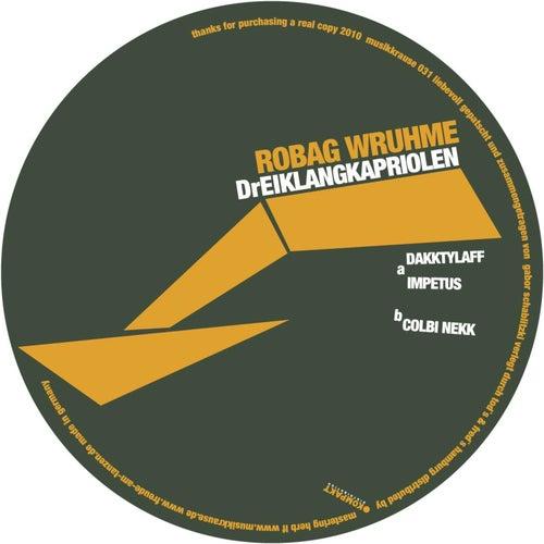 Dreiklangkapriolen by Robag Wruhme