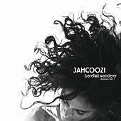 Play & Download Barefoot Wanderer Remixes Part 1 by Jahcoozi | Napster