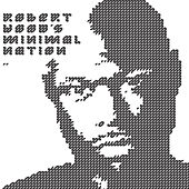 Minimal Nation Mix by Robert Hood
