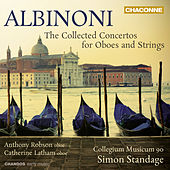 Albinoni: The Collected Concertos for Oboes & Strings by Various Artists