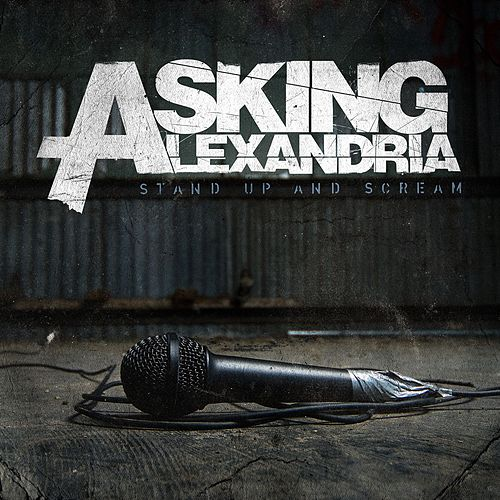 Play & Download Stand Up And Scream by Asking Alexandria | Napster