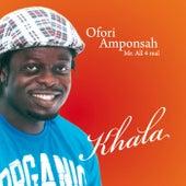 Khala by Ofori Amponsah