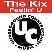 Play & Download Feelin' U by Kix | Napster