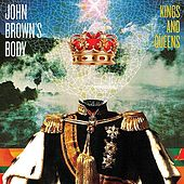 Play & Download Kings & Queens by John Brown's Body | Napster