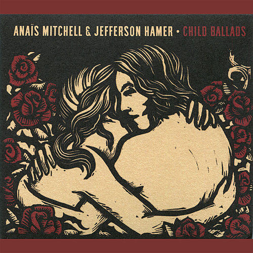 Child Ballads by Anaïs Mitchell
