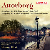 Play & Download Atterberg: Orchestral Works, Vol. 1 by Various Artists | Napster